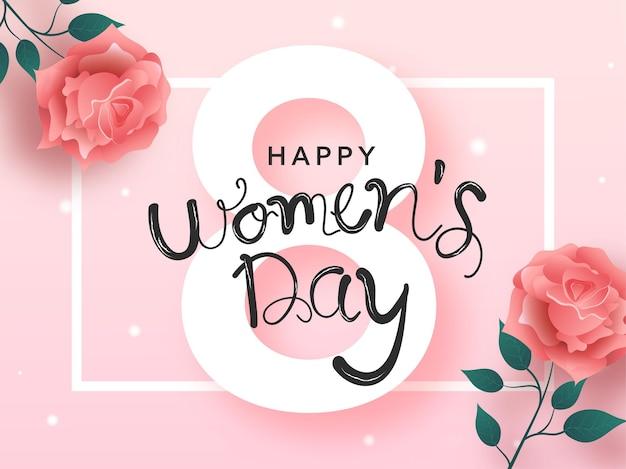 Glücklicher frauentag schriftart über weiße 8 nummer mit glänzenden rosenblumen auf rosa hintergrund
