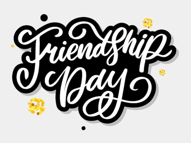 Glücklicher freundschaftstag handgeschriebener schriftzug