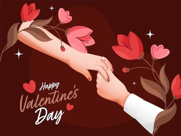 Glücklicher valentinstag schriftart mit verlobten oder vorschlag paar hände und blumen auf braunem hintergrund verziert.