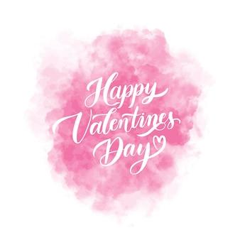 Glücklicher valentinstaghintergrund mit rosa aquarellfleck und beschriftungsaufschrift. weihnachtskarte illustration.