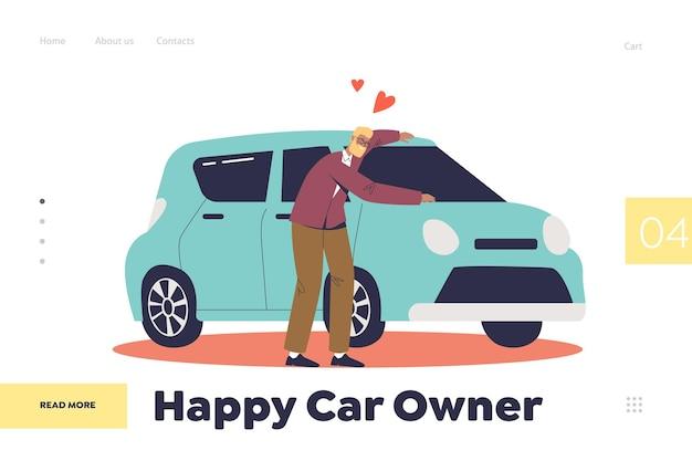 Glückliches autobesitzerkonzept der landingpage mit dem mann, der ein fahrzeug kauft. fröhlicher mann, der sich mit neuem auto der liebe umarmt. fahrer mit auto. autobesitz. cartoon flach