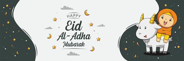 Glückliches eid al adha mubarak banner. hand gezeichnete niedlichen muslimischen mädchen cartoon und ziege