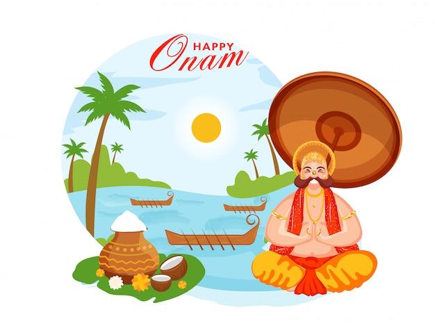 Glückskönig mahabali macht namaste und sitzt in der nähe des flusses mit aranmula-booten, getreideschlammtöpfen und kokosnüssen auf sun nature-hintergrund für eine glückliche onam-feier.