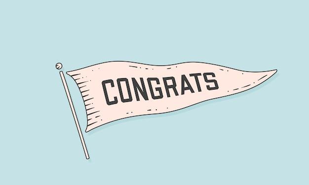 Glückwunsch. fahnengravur. alte vintage trendige flagge mit text glückwunsch. vintage banner mit bandfahne, gravieren handgezeichnete elemente