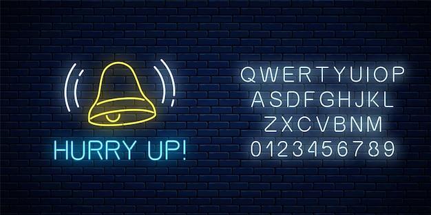 Glühendes neonschild mit klingelnder glocke und text mit alphabet beeilen. call-to-action-symbol mit jubelnder inschrift.