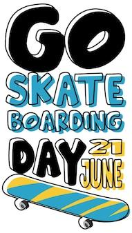 Go skateboarding day schriftart