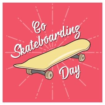 Go skateboarding day schriftzug mit einem skateboard im cartoon-stil