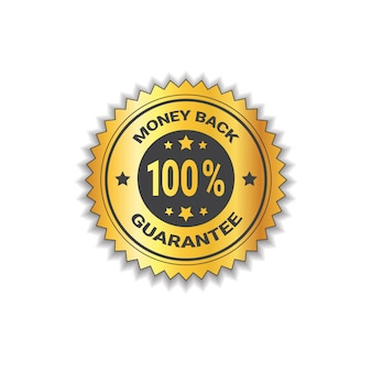 Goldene aufkleber-geld-rückseite mit dem garantie-100-prozent-aufkleber-stempel lokalisiert