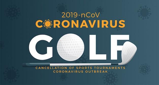 Golf banner vorsicht coronavirus. stoppen sie den ausbruch von 2019-ncov. coronavirus-gefahr und risiko für die öffentliche gesundheit krankheit und grippeausbruch. absage von sportveranstaltungen und spielkonzept