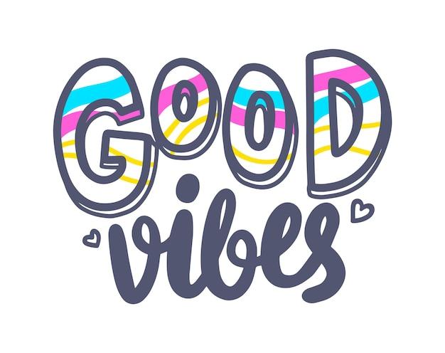 Good vibes banner mit typografie, herz und bunten streifen. grafisches element auf weißem hintergrund. motivationssymbol, ambitioniertes zitat, gute laune, emblem, t-shirt-druck. vektorillustration