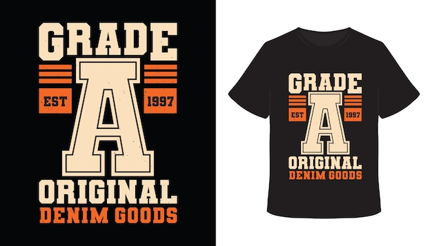 Grade a originelles typografie-t-shirt-design