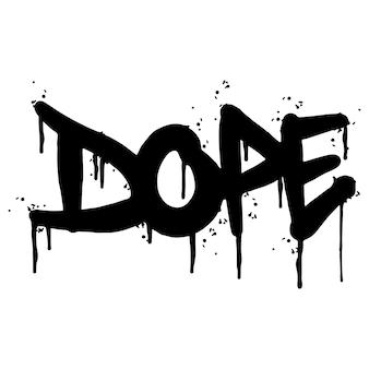 Graffiti-dope-wort gesprüht auf weißem hintergrund. gesprühte dope-schriftartgraffiti. vektor-illustration.