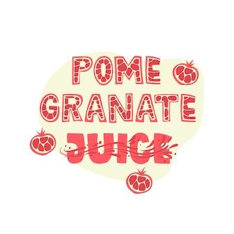 Granatapfelsaft - schriftzug etikettendesign. illustration.