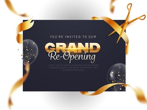 Grand re-opening-einladungs-vorlage mit goldenem schere-ausschnitt-band und transparenten ballons verzierten hintergrund.