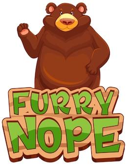 Grizzlybär-cartoon-figur mit furry nope schriftbanner isoliert