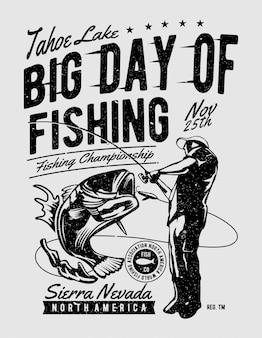 Großer tag des fischens