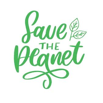 Grün retten die planetenphrase auf weiß
