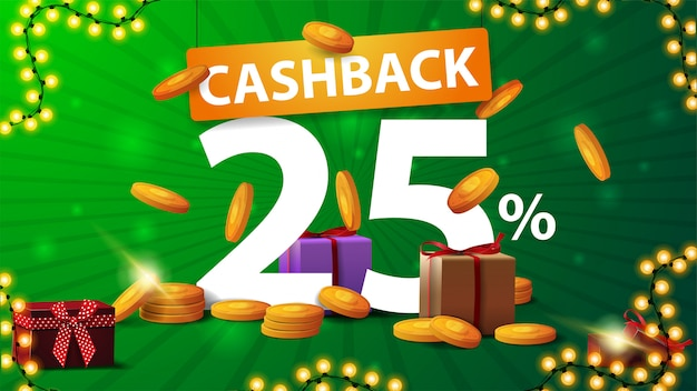 Grünes cashback-banner mit einer großen anzahl von 25 prozent mit goldmünzen, von oben fallenden goldmünzen und einem großen orangefarbenen zeiger mit titel