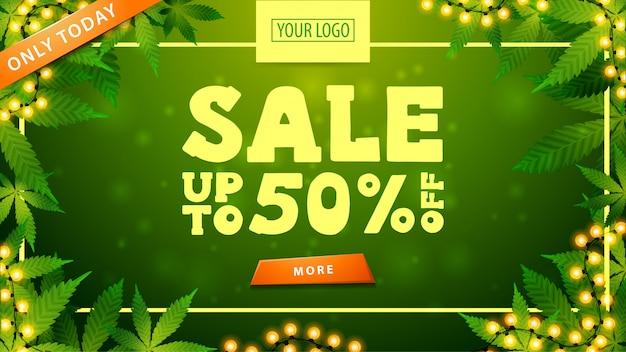 Grünes rabattbanner mit einem rahmen aus cannabisblättern, knopf, girlande und einem platz für ihr logo