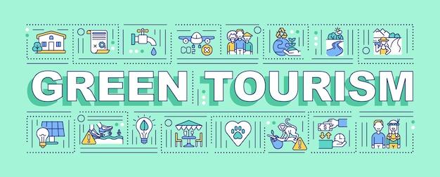 Grünes tourismuswortkonzept-banner. die aktivitäten konzentrierten sich auf die teilnahme am ländlichen lebensstil. infografiken mit linearen symbolen. isolierte typografie.