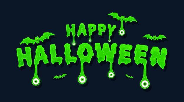 Gruseliger beängstigender schleim für sie wallpaper happy halloween textbanner mit grünen augen