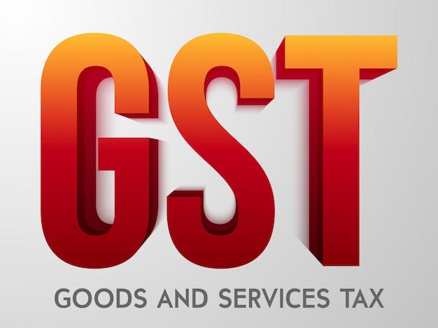 Gst - text-vektorillustration der waren- und dienstleistungssteuer 3d