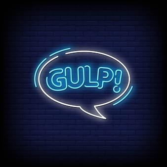 Gulp-neonschild auf backsteinmauer