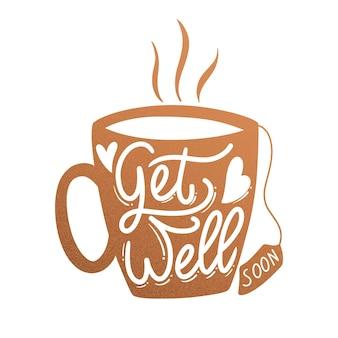 Gute besserung, kaffeetasse schriftzug