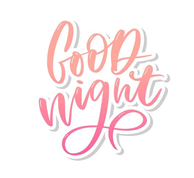 Gute nacht. hand gezeichnete farbverlaufsbeschriftung