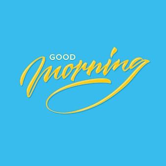 Guten morgen hand schriftzug
