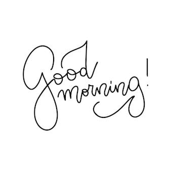 Guten morgen vektorlinie kalligraphie test lineare hand gezeichnete illustration des wunsches guten morgen typog...