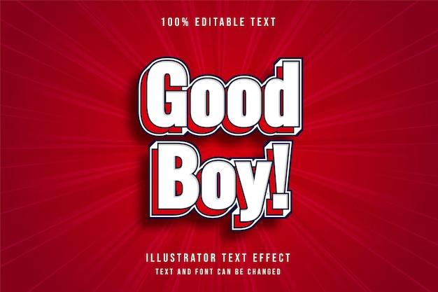 Guter junge, bearbeitbarer texteffekt des modernen weißen roten roten textstils 3d