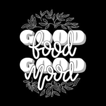 Gutes essen, gute laune. handgezeichnetes schriftplakat. motivierende typografie für drucke. vektor-schriftzug