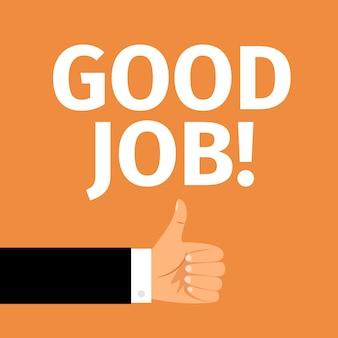 Gutes jobmotivationsplakat mit der hand