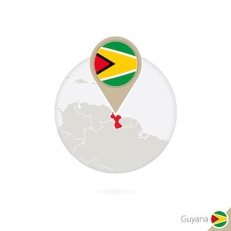 Guyana-karte und flagge im kreis. karte von guyana, guyana-flaggenstift. karte von guyana im stil der welt. vektor-illustration.