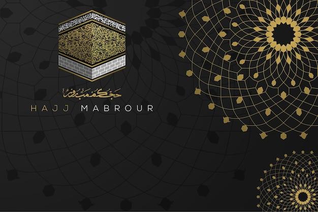Hadsch mabrour gruß hintergrund islamisches blumenmuster vektor-design mit arabischer kalligraphie