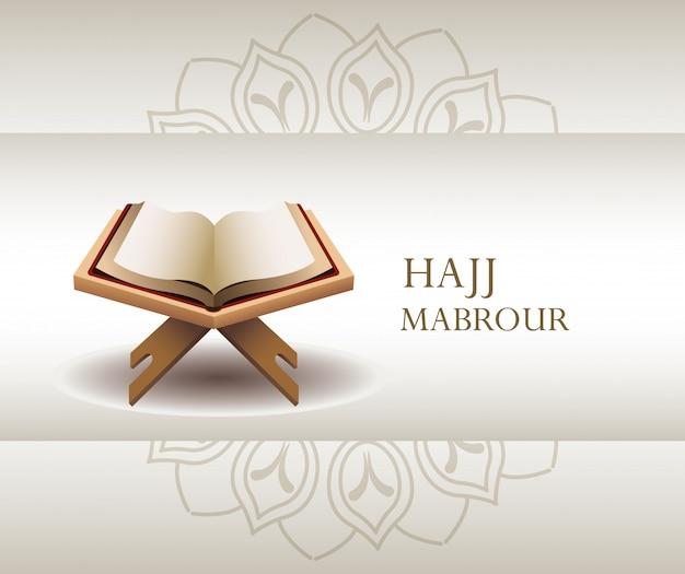 Hajj mabrour feier mit koran heiliges buch