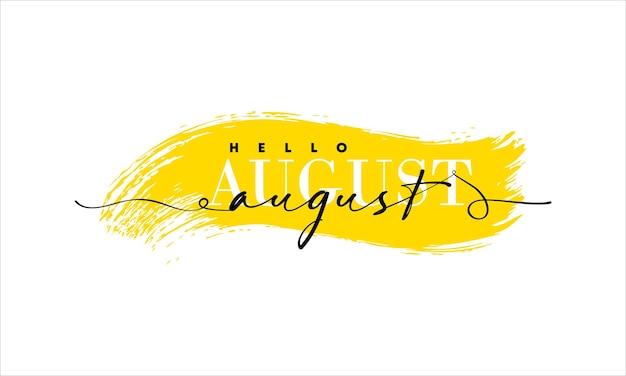 Hallo augustkarte. eine linie. beschriftungsplakat mit text.