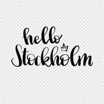 Hallo gezeichnete beschriftung stockholms in der hand.