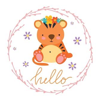 Hallo grußkarte mit süßem tiger und blumenkranz