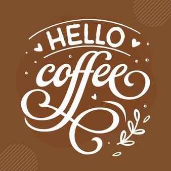 Hallo kaffee kaffee zitiert design premium-vektor
