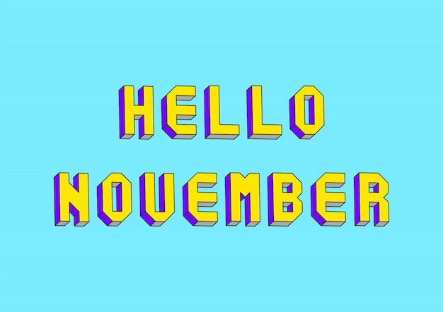 Hallo november-text mit isometrischem effekt 3d auf blauen hintergrund