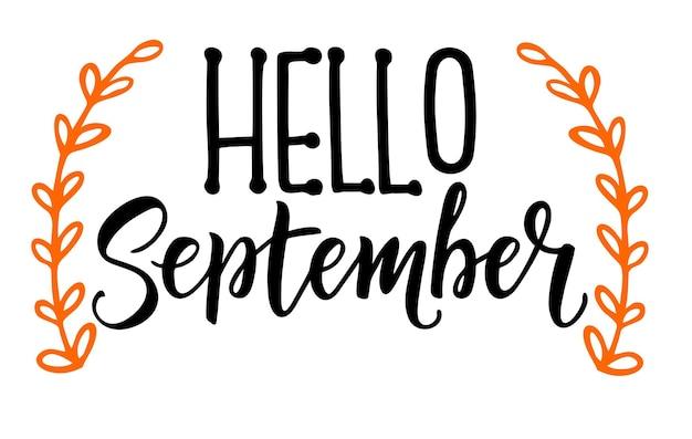 Hallo september kalligraphie herbstgrußkarte einladungskarte mit handgemachtem motivationszitat