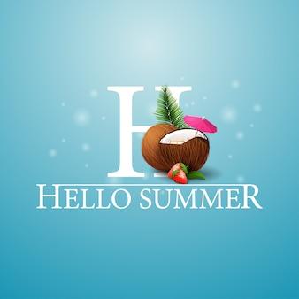 Hallo sommer, blaue postkarte mit erdbeercocktail in kokosnuss