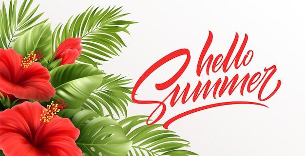 Hallo sommer handschrift schriftzug mit tropischen exotischen palmblättern und hibiskusblüten lokalisiert auf weißem hintergrund.