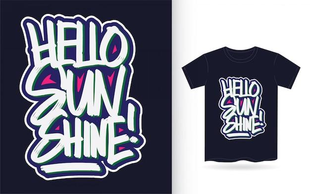 Hallo sonnenscheinhandbeschriftung für t-shirt