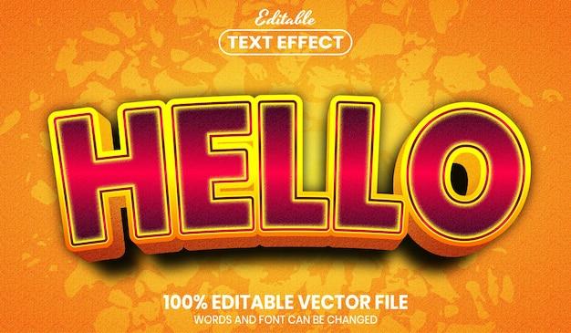Hallo text, bearbeitbarer texteffekt im schriftstil