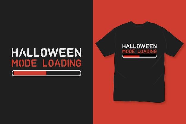 Halloween-modus lädt t-shirt-design