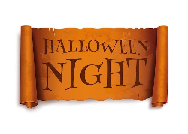 Halloween-nacht - text auf scroll-grußband. antiker papyrus mit inschrift. halloween-design. vintage gebogene orangefarbene fahne. vektor-illustration isoliert auf weißem hintergrund