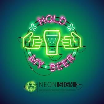 Halten sie mein bier neonzeichen bunt